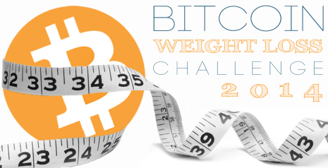 Bitcoin weight loss challenge 2014